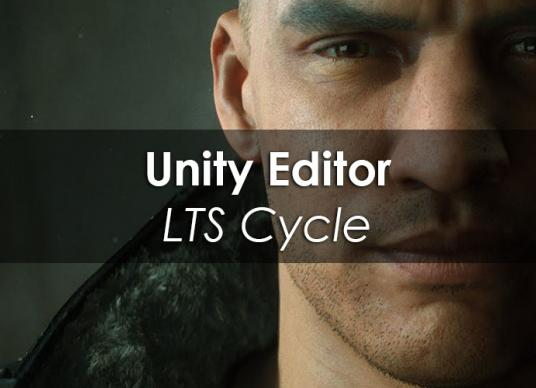Unity Editor LTS Cycle